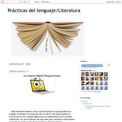 Prácticas del lenguaje/Literatura: Literatura 4° año