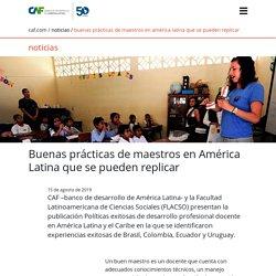 Buenas prácticas de maestros en América Latina que se pueden replicar