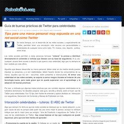 Guía de buenas prácticas de Twitter para celebridades / famosos