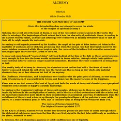 THE THEORY AND PRACTICE OF ALCHEMY - INCLUDING ORMUS