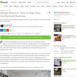 Design Practice: How to Start Your Architecture Business