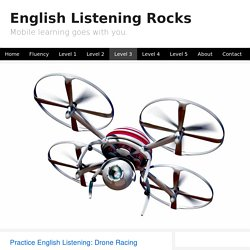 Practice English: Drone Racing