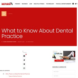 What to Know About Dental Practice - Florida Independent