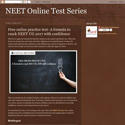 Free online practice test- A formula to crack NEET UG 2017 with confidence
