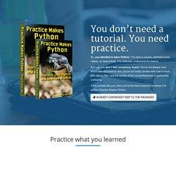 Practice makes Python