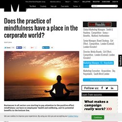 Does the practice of mindfulness have a place in the corporate world?