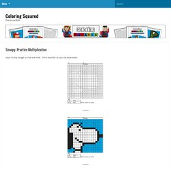 Snoopy- Practice Multiplication - Coloring Squared