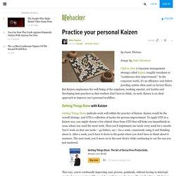Practice your personal Kaizen - Lifehacker