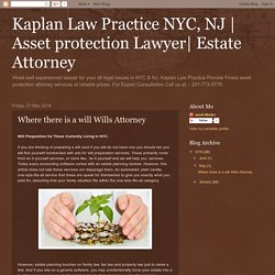 Where there is a will Wills Attorney