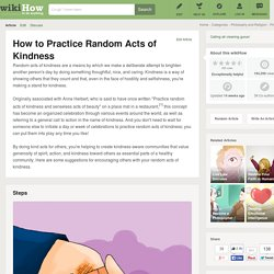 How to Practice Random Acts of Kindness: 15 Steps