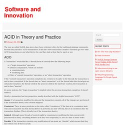 ACID in Theory and Practice