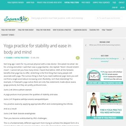 Yoga practice for stability and ease in body and mind - Sequence Wiz