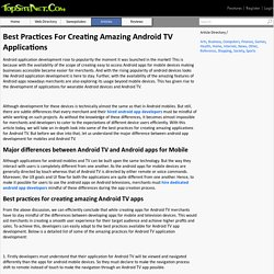 Best Practices For Creating Amazing Android TV Applications