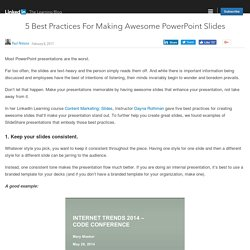 5 Best Practices For Making Awesome PowerPoint Slides