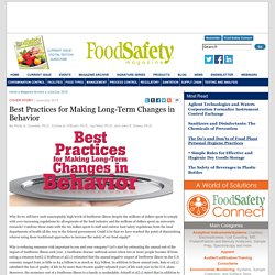 FOOD SAFETY MAGAZINE - JUNE/JULY 2015 - Best Practices for Making Long-Term Changes in Behavior