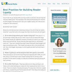 Best Practices for Building Reader Loyalty!