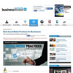 Best Social Media Practices for Businesses - Business Review Australia