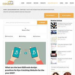 What are the best B2B web design practices for Eye-Catching Website for the year 2021?