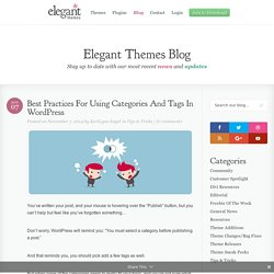 Best Practices For Using Categories And Tags In WordPress