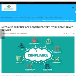Need and Practices of Continued Statutory Compliance In India - Paysquare