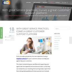 With great service practices, comes a great customer support platform - kapdesk