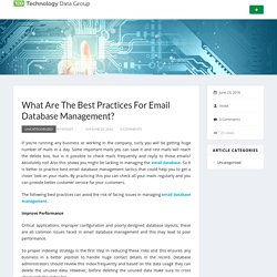 What Are The Best Practices For Email Database Management?