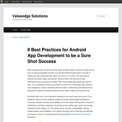 8 Best Practices for Android App Development to be a Sure Shot Success