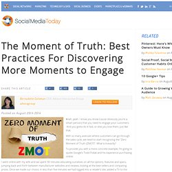 The Moment of Truth: Best Practices For Discovering More Moments to Engage