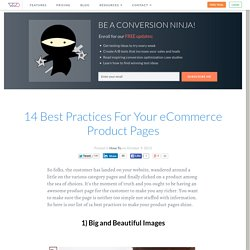 14 Best Practices For Your eCommerce Product Pages