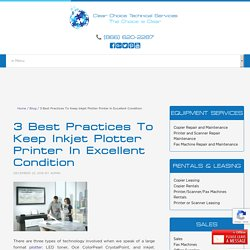 3 Best Practices To Keep Inkjet Plotter Printer In Excellent Condition