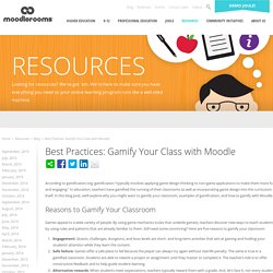 Best Practices: Gamify Your Class with Moodle