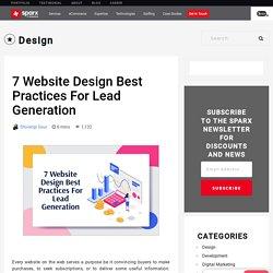 7 Website Design Best Practices For Lead Generation - Sparx IT Solutions