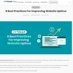 8 Best Practices For Improving Website Uptime