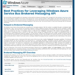 Best Practices for Leveraging Windows Azure Service Bus Brokered Messaging API