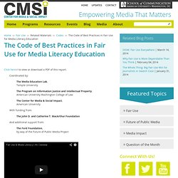The Code of Best Practices in Fair Use for Media Literacy Educat