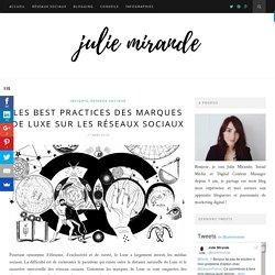 Les Best Practices des marques de luxe sur les réseaux sociaux