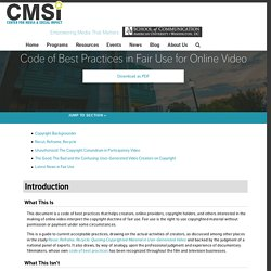 Code of Best Practices in Fair Use for Online Video - Center for Media and Social Impact