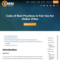 04.Info.Code of Best Practices in Fair Use for Online Videos