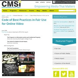 Code of Best Practices in Fair Use for Online Video