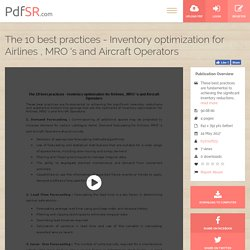The 10 best practices - Inventory optimization for Airlines , MRO 's and Aircraft Operators
