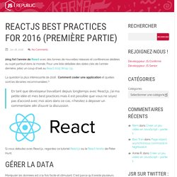 ReactJS best practices for 2016 (première partie) - JS-Republic's Blog