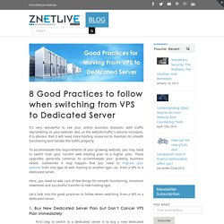 Best Practices for Switching from VPS to Dedicated Server