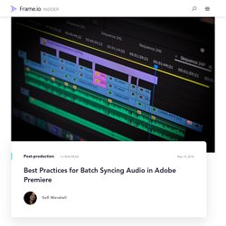 Best Practices for Batch Syncing Audio in Adobe Premiere
