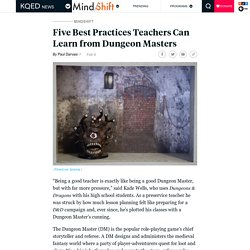 Five Best Practices Teachers Can Learn from Dungeon Masters