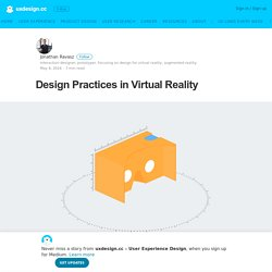 Design Practices in Virtual Reality – uxdesign.cc – User Experience Design