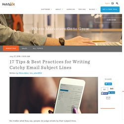 17 Tips & Best Practices for Writing Catchy Email Subject Lines