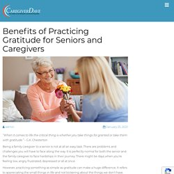 Benefits of Practicing Gratitude for Seniors and Caregivers