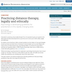 Practicing distance therapy, legally and ethically