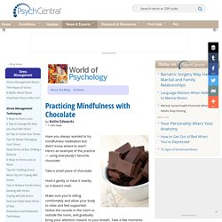 Practicing Mindfulness with Chocolate