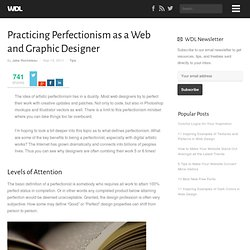 Practicing Perfectionism as a Web and Graphic Designer